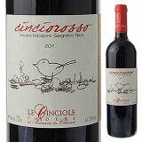 【6本〜送料無料】チンチオロッソ 2015 レ チンチョレ 750ml [赤]Cinciorosso Le Cinciole