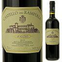 【送料無料】ダルチェオ 2011 カステッロ デイ ランポッラ 750ml [赤]D'alceo Castello Dei Rampolla