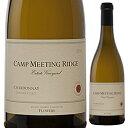 【6本〜送料無料】キャンプ ミーティング リッジ シャルドネ 2014 フラワーズ 750ml [白]Camp Meeting Ridge Chardonnay Flowers