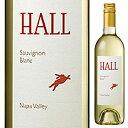 【6本〜送料無料】ナパ ヴァレー ソーヴィニヨン ブラン 2017 ホール 750ml [白]Napa Valley Sauvignon Blanc Hall [スクリューキャップ]