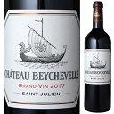 【6本〜送料無料】シャトー ベイシュヴェル 2017 750ml [赤]Ch Beychevelle
