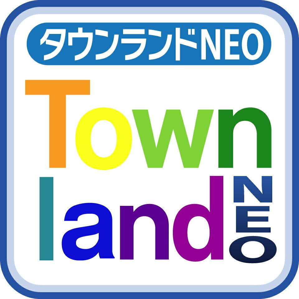 タウンランドNEO Townland Neo