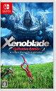 【Switch】Xenoblade Definitive Edition(ゼノブレイド ディフィニティブ・エディション) あす楽対応