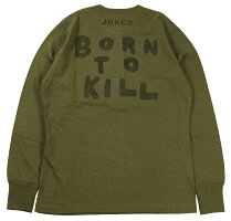 "FREEWHEELERS & CO. [HENLEY NECK LONG SLEEVE SHIRT ""BORN TO KILL"" #1935001 OLIVE size.36,38,42,44]"