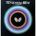 ★即納/あす楽★■卓球ラバーメール便送料無料■【Butterfly】バタフライ テナジー80FX 回転性能とスピード...