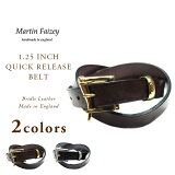 MARTIN FAIZEY(マーティンフェイジー)/BRIDLE LEATHER 1.25 INCH QUICK RELEASE BELT