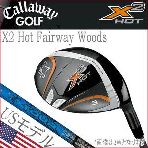 【2014モデル】キャロウェイ X2 ホット フェアウェイウッド US 直輸入 / X2 HOT Fairway wood FW