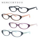 マーキュリーデュオ メガネフレーム おしゃれ老眼鏡 PC眼鏡 スマホめがね 伊達メガネ リーディンググラス 眼精疲労 MERCURYDUO 伊達 眼鏡 MDF8010 全4カラー レディース ファッションメガネ