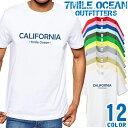 7MILE OCEAN Tシャツ メンズ 半袖 カットソー アメカジ サーファー CALIFORNIA USA ビーチ 海 人気ブランド アウトドア ストリート 大き目 大きいサイズ ビックサイズ対応 12色
