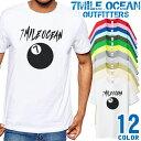 7MILE OCEAN Tシャツ メンズ 半袖 カットソー アメカジ ロゴ セブンボール 定番 人気ブランド アウトドア ストリート 大き目 大きいサイズ ビックサイズ対応 12色