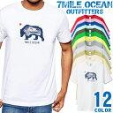 7MILE OCEAN Tシャツ メンズ 半袖 カットソー アメカジ ベア 熊 カリフォルニア 人気ブランド アウトドア ストリート 大き目 大きいサイズ ビックサイズ対応 12色