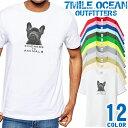 7MILE OCEAN Tシャツ メンズ 半袖 カットソー アメカジ 犬 ドッグ ブルドッグ メッセージ 動物愛護 人気ブランド アウトドア ストリート 大き目 大きいサイズ ビックサイズ対応 12色