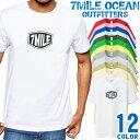 メンズ Tシャツ 半袖 プリント アメカジ 大きいサイズ 7MILE OCEAN ロゴ ワンポイント