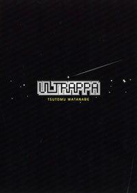 ULTRAPPA TSUTOMU WATANABE (CD)