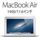 【送料無料】【1.4GHzデュアルコアCPU「Core i5」を搭載した11.6型MacBook Air】【新品】 Apple...