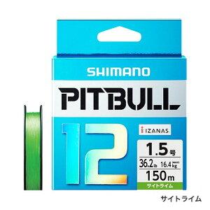 【シマノ】PLM52R ピットブル12 150m 0.6号 サイトライム【ゆうパケット対応可】