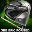 キャロウェイ GBB EPIC FORGED スピーダーエボリューション4(661) ドライバー(数量限定モデル)
