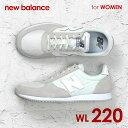 【 ニューバランス New Balance WL220 レディース シ...