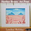 【ヘザーブラウン】【Heather Brown】2016 NEW ARTART PRINT L Lanikai Holidayへザー ブラウン・アー...
