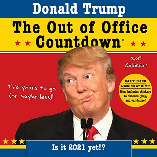 Donald Trump Out of Office Countdown 2019 Calendar: Two Years to Go (or Maybe Less!)[cb]画像