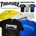 THRASHER スラッシャー MAG LOGO TEE メンズ 半袖 Tシャツ「TH8101」アメリカサイズ ストリート カジュアルファッションスケーター スケボーブランド/summersale