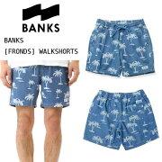 BANKS<バンクス>DENIMWALKSHORT「FRONDS」ウォークショーツCOLOR:ブルー/男性用パームツリーデニムメンズショーツ短パンサーフィン/WS0070