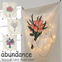 アバンダンス タペストリー abundance ブーケット ファブリックポスターL Bouquet Fabric Poster Lサイズ 全4種類 花束 フラワー 韓国雑貨 おしゃれ GM458101/2/3/4 ACC