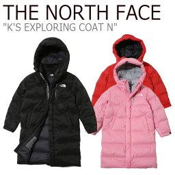 ノースフェイス ダウン THE NORTH FACE 男の子 女の子 K'S EXPLORING COAT N キッズ エクスプローリング コート N BLACK ブラック RED レッド PINK ピンク NJ1DJ54S/T/U ウェア 【中古】未使用品