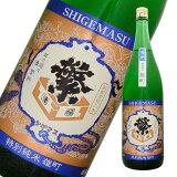 繁桝 雄町 特別純米酒 1800ml 福岡県 日本酒