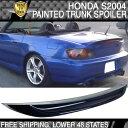 USパーツ 米国在庫04 S2000 2Dr AP2 ABSトランクスポイラー塗...