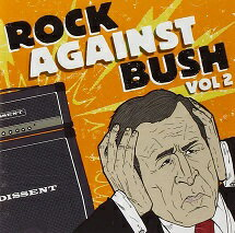 洋楽, オムニバス Rock Against Bush Vol. 2 c2699 CD
