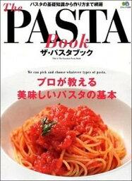 【中古】The PASTA Book プロが教える美味しいパスタの基本 /〓出版社(大型本)