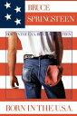 ブルーススプリングスティーン ポスター ボーン・イン・ザ・U.S.A. Born in the U.S.A.ブルース・スプリングスティーン Bruce Springsteen 洋楽 通販 楽天 販売 プレゼント