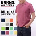 【送料無料】バーンズ BARNS BR-8145[aa][rr]丸胴ボディ ユニオンスペシャル フラットシーマ縫製 ヴィンテージ クルーネック Tシャツ D…