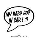 My baby boy in car カッティングステッカー / スティングレ...