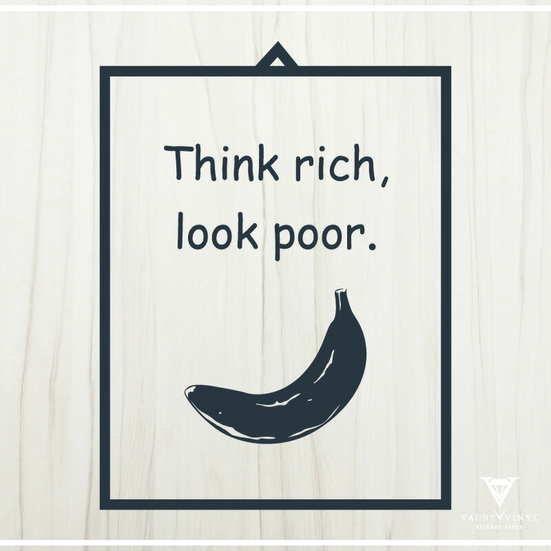 Think rich look poor for How to get a rich look