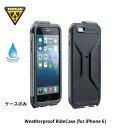 【メール便で送料無料】【TOPEAK】トピーク Weatherproof RideCase (for iPhone 6) ウェザープルーフライドケースiPhone6用単体【BAG32400】【4712511835823】