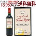 よりどり6本で送料無料[2009] レスキス ド ラ トゥール フィジャック 750mlサンテミリオン特級 赤ワイン コク辛口 ワイン ^AKLK02A9^