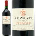 [2011] ラ グランジュ ヌーヴ ド フィジャック 750ml (サンテミリオン特級)赤ワイン【コク辛口】 【ワイン】【AB】^AKFZ2111^