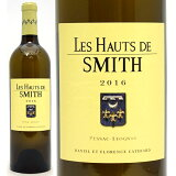 [2016] レ オー ド スミス ブラン 750ml(ペサック レオニャン ボルドー フランス)白ワイン コク辛口 ワイン ^AISH3316^