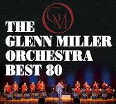 グレンミラー・オーケストラ・ベスト80