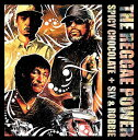 THE REGGAE POWER SPICY CHOCOLATE and SLY & ROBBIE 【メール便発送・同梱不可】
