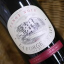 ラ・フォルジュ・エステイト ピノ・ノワール 750ml La Forge Estate Pinot Noir