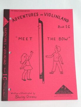 教則本 Adventures in Violinland 1C - Meet The Bow 初級第3巻