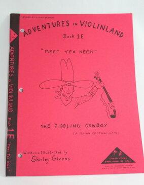 教則本 Adventures in Violinland 1E - Meet Tex Neek 初級第5巻