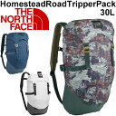 バックパック ザック THE NORTH FACE ザ・ノースフェイス アウトドアバッグ 30L リュックサック メンズ レディース 鞄 トレッキング キャンプ HomesteadRoadTripperPack 正規品/NM71702