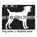 犬のお名前、誕生日を入れてステッカーが作れる!犬 ステッカーB ジャックラッセルテリア Lサイ...