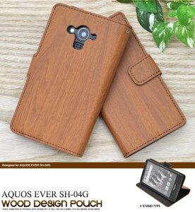 送料無料 手帳型 AQUOS EVER SH-04G 手帳型ケース カバー スマホケース ウッ…