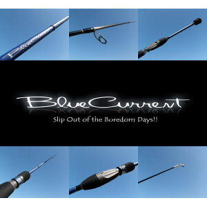 Slip Out of the Boredom Days!BlueCurrent(アジング) ヤマガブランクス BlueCurrent/ブルーカ...