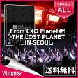 EXO-DVD ソウルコンサート From EXO Planet#1 THE LOST PLANET IN SEOUL リージョンAL...